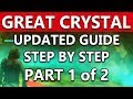 Final Fantasy XII The Zodiac Age GREAT CRYSTAL UPDATED GUIDE Step By Step Walkthrough | Part 1 of 2