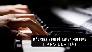 MẪU CÂU CHẠY NGÓN CỰC KÌ DỄ TẬP VÀ HỮU DỤNG TRONG PIANO ĐỆM HÁT