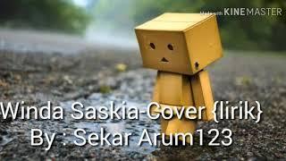 Winda Saskia - Kamu Dimana (cover lirik) by Sekar Arum123