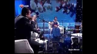 Beşinci Mevsim - Makbule Kaya&Sümer Ezgü (06.12.2012)