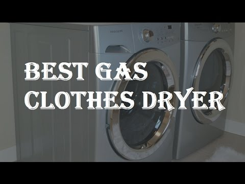 Best Gas Clothes Dryer 2018  Review