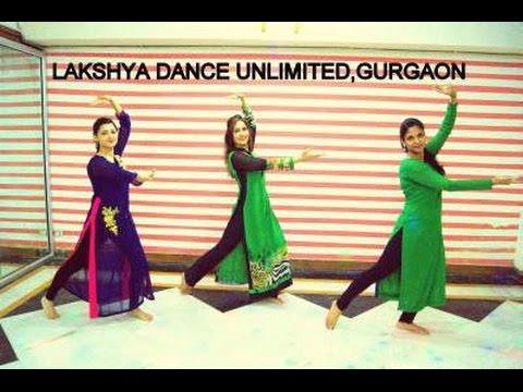 Sun Sathiya  ABCD 2 ( Indian Classical style ) Dance  by Lakshya dance unlimited Gurgaon