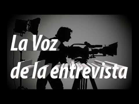 La Voz de la Entrevista  edición 4 Cadena 7DíasTV