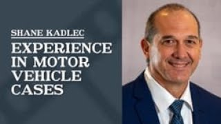 Law Office of Shane R. Kadlec Video - Experience in Motor Vehicle Cases   Law Office of Shane R. Kadlec