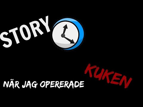 STORYTIME | NR JAG OPERERADE KUKEN!!