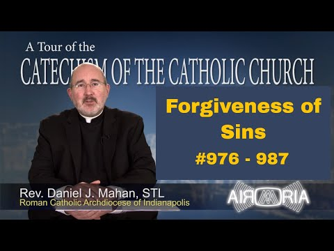 Tour of the Catechism #30 - Forgiveness of Sins