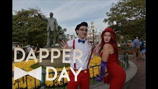 Dapper Day at Disneyland! 2018
