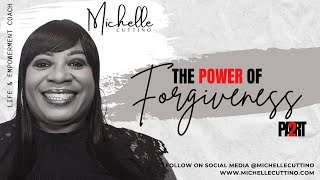 The Power of Forgiveness Masterclass - Part 2