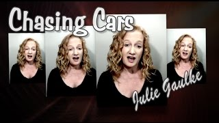 Chasing Cars original SSAA by Julie Gaulke