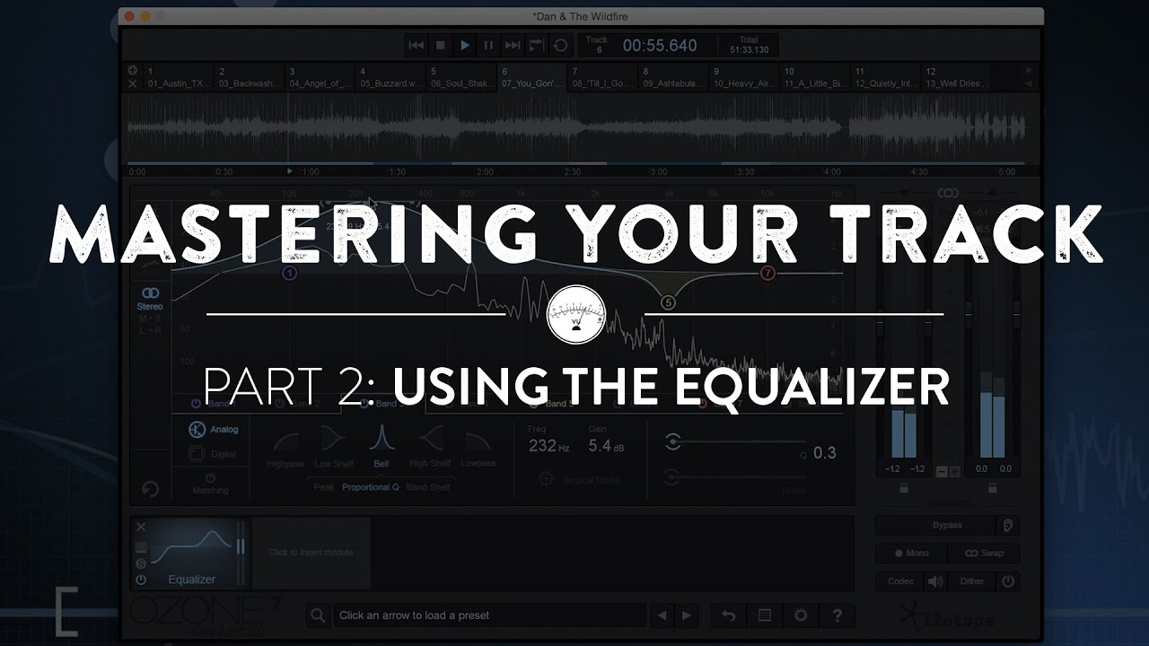 Mastering Your Track Using Izotope Ozone 7 Part II: Using The Equalizer
