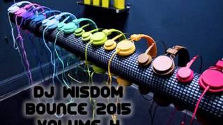Dj Wisdom - Bounce 2015 - Vol 4 (29.04.2015)