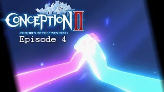 Conception II: Children of the Seven Stars-Episode 4-[Getting Acquainted]