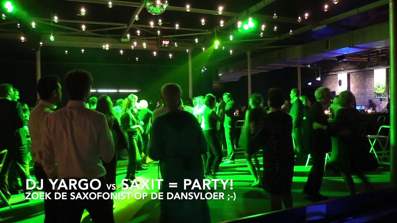 DJ Yargo vs Saxit = PARTY!