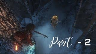 Rise of the Tomb Raider Walkthrough Part 2
