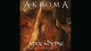 Akroma - Apocalypse Requiem - [Full album] YouTube Videos