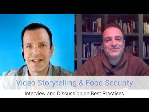 Interview: Using Video Storytelling to Promote Food Security