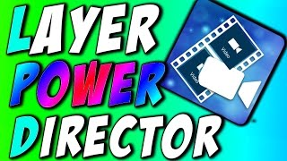 How To Get Video Layer Option In Powerdirector Without Root 2017(fixed)