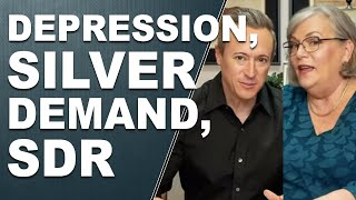 DEPRESSION, SILVER DEMAND, SDR… Q&A with Lynette Zang and Eric Griffin