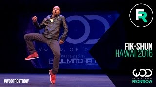 Fik-Shun | FRONTROW | World of Dance Hawaii 2016 | #WODHI16(World of Dance Session THREE EP OUT NOW! Brand new Music by WOD Session THREE album out now! http://smarturl.it/sessionTHREE Discover dance ..., 2016-01-28T23:01:13.000Z)
