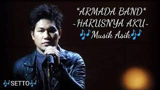 Download Mp3 Harusnya Aku  Armada Band  ~ Lagu Terbaru Mp3/lirik