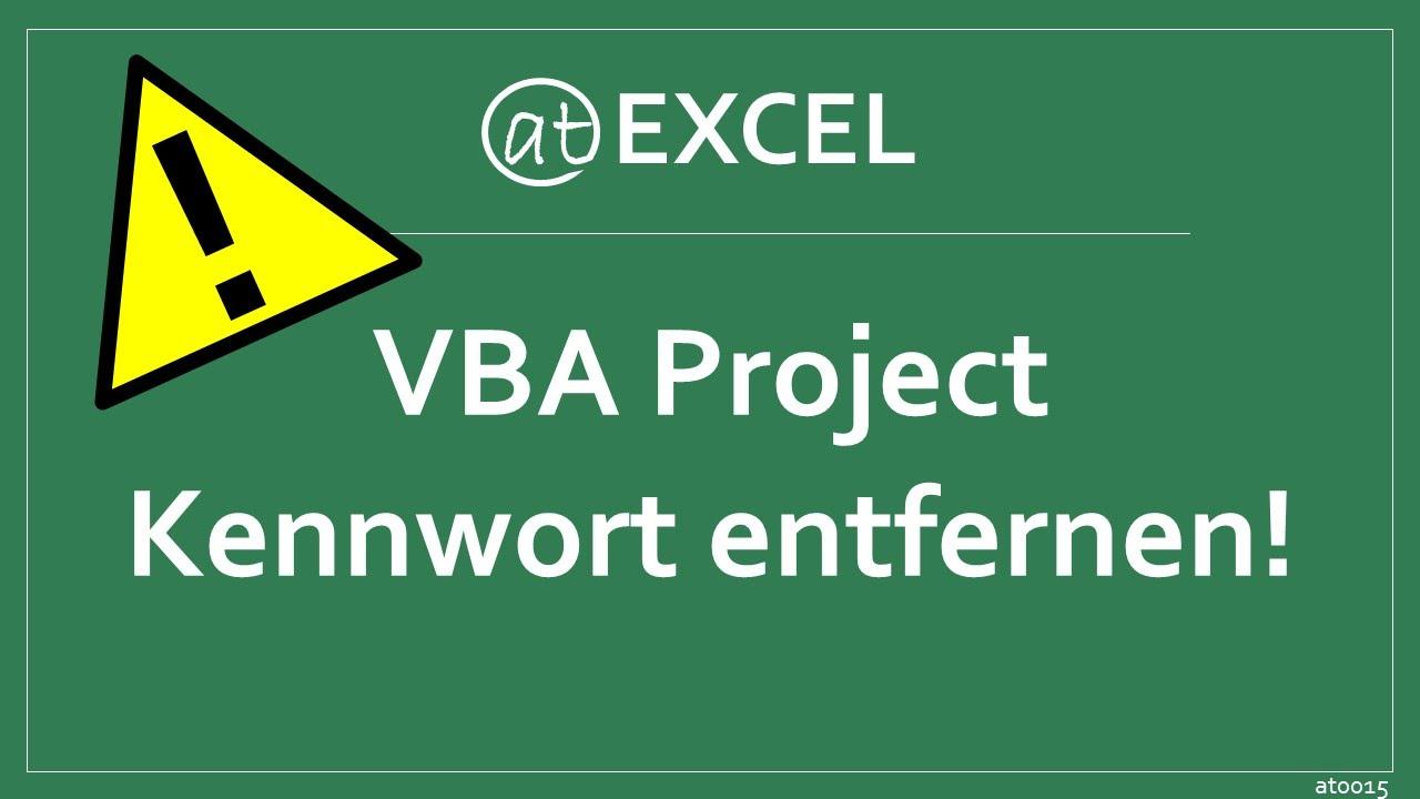 Passwort aus VBA-Project entfernen - Excel-Hinweis - YouTube