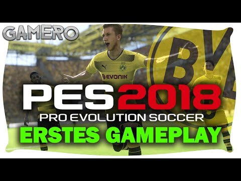 ERSTES PES 2018 GAMEPLAY - PES 2018 Deutsch - Pro Evolution Soccer 2018 Demo