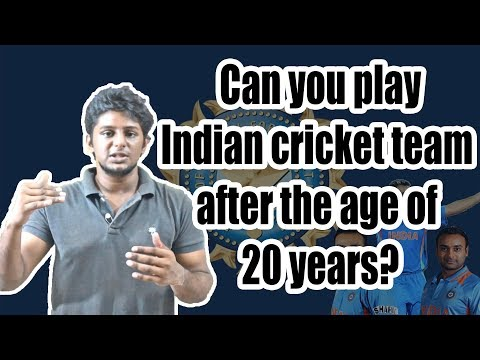 Overaged?? Still you can play for Indian cricket team(Tamil)   Nothing But Cricket