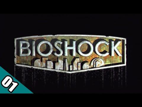 Let's Play - BIOSHOCK [Blind] Part 1