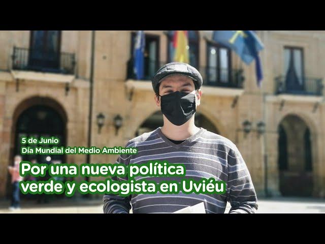 Por una nueva política verde y ecologista en Uviéu