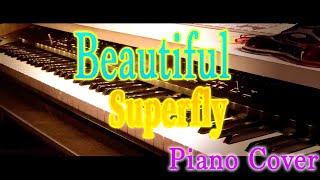 『Beautiful』-Superfly『マザー・ゲーム~彼女たちの階級~』主題歌【Piano Cover】一発撮り