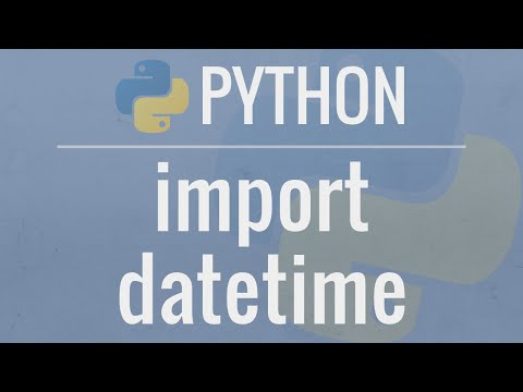 Python Tutorial: Datetime Module - How to work with Dates, T