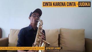 Cinta Karena Cinta Saxophone Cover by Freddy