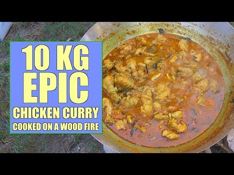 Epic 10kg Chicken Curry - Wood Fire Cooking - Camp Fire Curry - Huge Chicken Masala