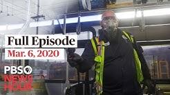 PBS NewsHour West live episode, Mar 6, 2020
