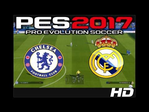 Chelsea vs Real Madrid | PES 2017 | HD