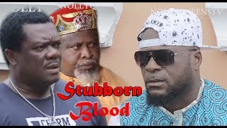 Stubborn Blood Part 4 - Kevin Ikeduba & Labista Latest Nollywood Movies