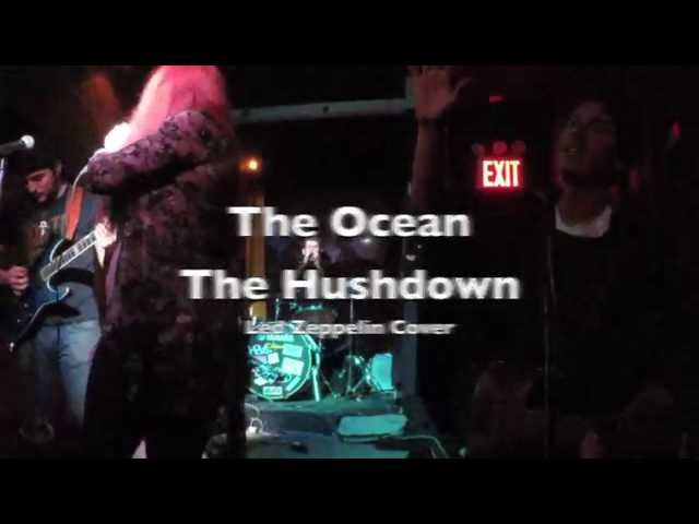 The Ocean by Led Zeppelin (cover by The Hushdown) Live in NYC