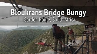 Bloukrans Bridge Bungy Jump - Garden Route, South Africa