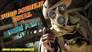 PUBG MOBILE  FINAL ESPORTS  FULL BOOM BAM Gaming Point Live Stream