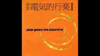 pop goes on electro (1998) 髪の毛を切った朝はどこか自由になれた気が...