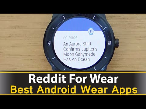 Reddit For Wear - Best Android Wear Apps Series
