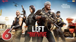 LEFT TO SURVIVE Gameplay Walkthrough Part 6 - iOS | ANDROID