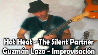 Hot Heat - The Silent Partner - Guzmán Lazo - Youtuber Uruguayo