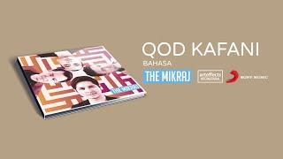The Mikraj - Qod Kafani قَدْ كَفَانِي (Bahasa) (Video Lirik)