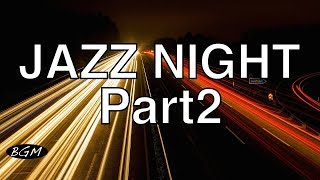【Jazz Music】Instrumental CAFE Music ─ Relaxing Jazz Music For Work,Study ─ Backgroud Music