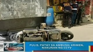 Pulis, patay sa ambush sa Caloocan; krimen, nakunan ng CCTV