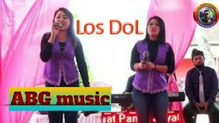 LOS DOL denny caknan | ABG MUSIC | J1 PRODUCTION