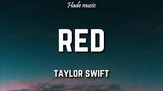 Taylor Swift - Red (Lyrics)