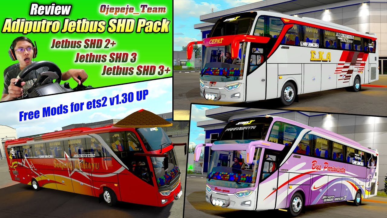 Review Jetbus Pack Adiputro By Ojepeje Team 2019