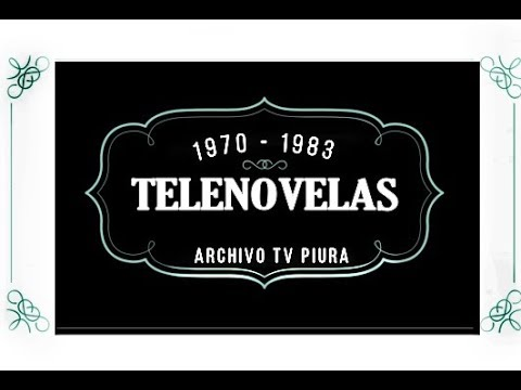 TELENOVELAS - 1970 A 1983  ( FOTOMONTAJE 2/2 )